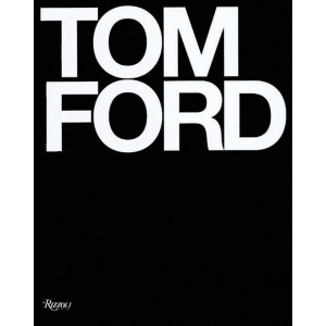 Tom Ford book - Rizzoli